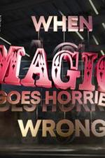 Watch When Magic Goes Horribly Wrong Online Free 2017 Putlocker