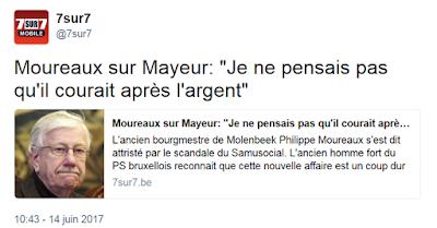 http://www.7sur7.be/7s7/fr/39947/Affaire-Samusocial/article/detail/3182465/2017/06/14/Moureaux-sur-Mayeur-Je-ne-pensais-pas-qu-il-courait-apres-l-argent.dhtml