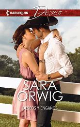 Sara Orwig - Deseos y Engaños