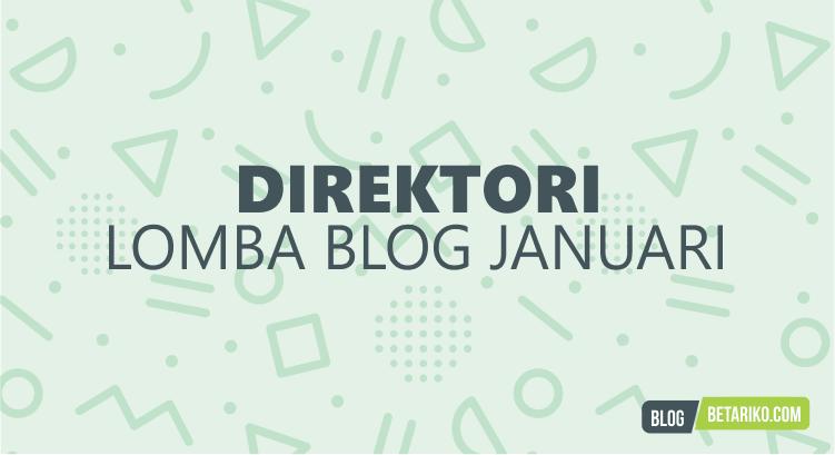 Direktori Informasi Lomba Blog Januari 2018