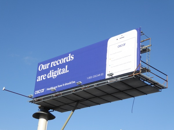 Our records are digital Oscar Healthcare billboard