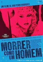 Morrer Como Um Homem (2009) online y gratis