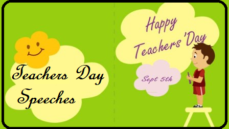 Teacher's Day Speeches : Sample Speech For Students In English download Teacher's Day Speech: Sample Speech For Students In English | Speech on Teachers Day in simple and easy words | Speech on Teachers Day | Teachers' Day Speech download We have provided below variety of speech on teachers day under various words limit for the students to fulfill their needs. All the teachers day speech are written using very simple and easy words especially for the students use. Using such speeches students can actively participate in the speech recitation on teacher's day and express their heartily emotions for their favorite teacher in the school or college. Dear students you can select any of the speech given below:/2018/09/teachers-day-speeches-sample-speech-for-students-in0english-download.html