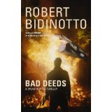 Bad Deeds by Robert Bidinotto