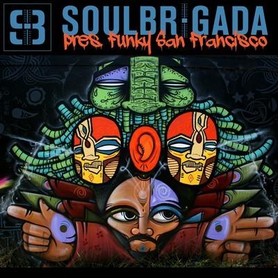 SoulBrigada pres. Funky San Francisco (free mixtape)