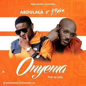 Download Mp3 | Abdulala ft 2Baba - Onyema