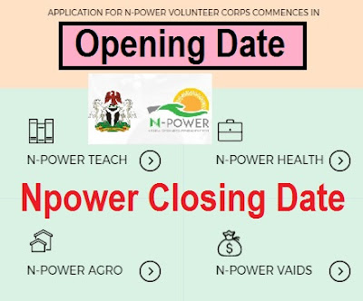 Npower Closing Date Deadline | N-power Opening Date to Fill Registration Form