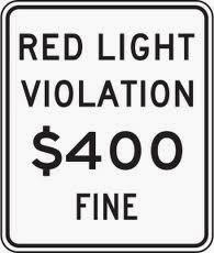 red light violation fine sign $400