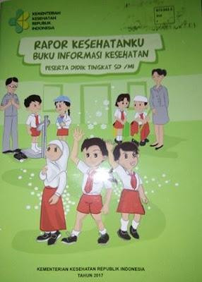 Buku Rapor Informasi Kesehatan Siswa / Peserta Didik SD/MI pegangan guru