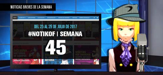 http://kofuniverse.blogspot.mx/2017/07/noticias-breves-de-la-semana-45.html