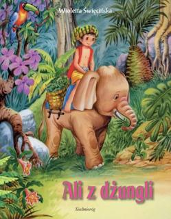 """""""Ali z dżungli"""" Wioletta Święcińska - recenzja"""