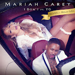 Mariah Carey - I Don't (feat. Remy Ma & YG) [Remix] - Single Cover