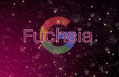 fuschsia, google fuschsia, sistem operasi google