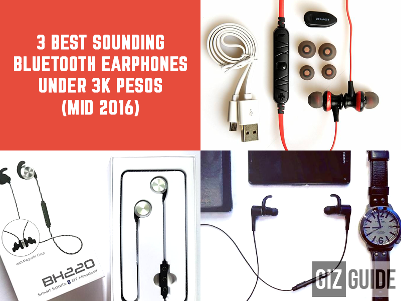 3 Best Sounding Bluetooth Earphones Under 3K Pesos (Mid 2016)