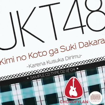 Lirik dan chord Karena Ku Suka Dirimu - JKT48