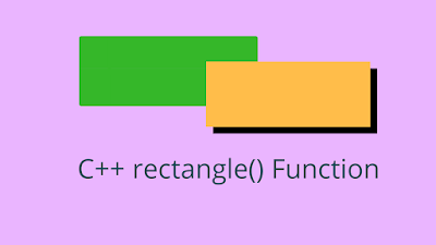 C++ rectangle() - Draw a rectangle on Screen