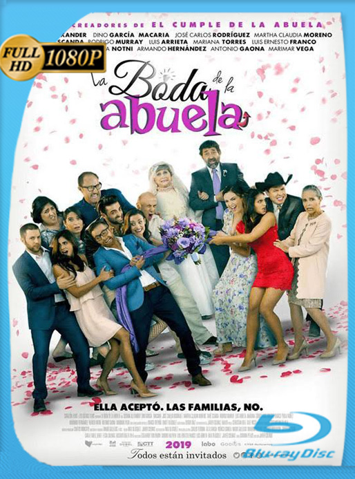 La Boda de la Abuela [2019] WEB-DL [1080p] Latino [Luiyi21]