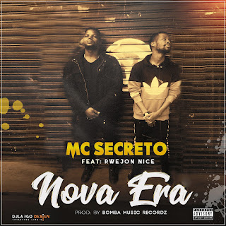 Mc Secreto Feat. Rwejon Nice - Nova Era (Prod. Bomba Music Recordz)