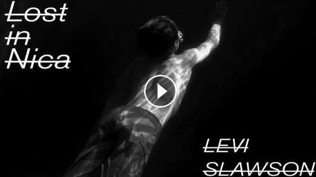 LEVI SLAWSON LOST IN NICA