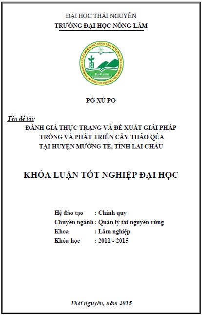 Đánh giá thực trạng và đề xuất giải pháp trồng và phát triển cây Thảo Qủa tại huyện Mường Tè tỉnh Lai Châu