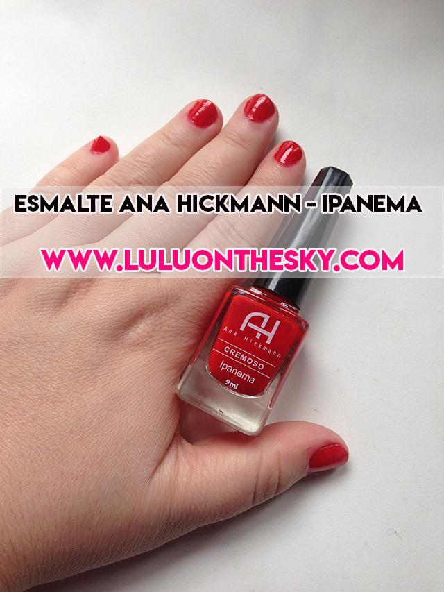 Esmalte Ana Hickmann - Ipanema