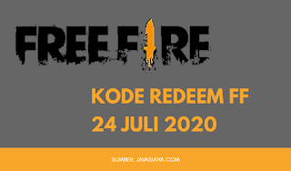Kode Redeem FF Free Fire 24 Juli 2020