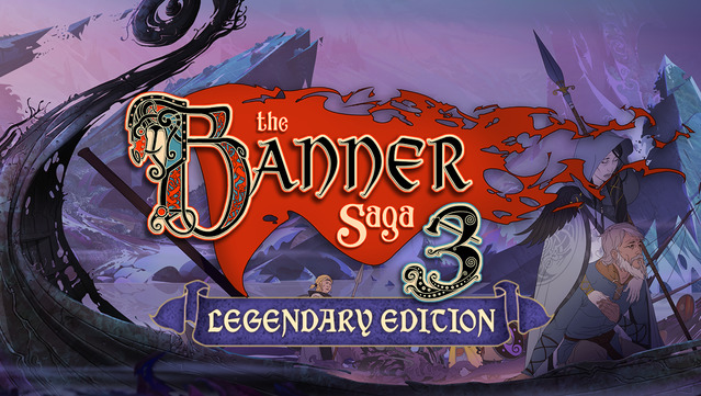 The Banner Saga 3: Legendary Edition