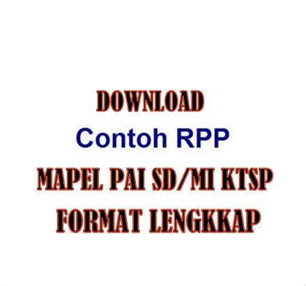 Download Contoh RPP PAI SD/MI KTSP Lengkap Terbaru