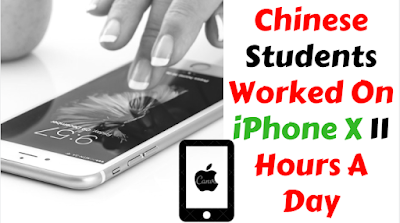 chinese-students-worked-on-iphone-x-11-hours-a-day
