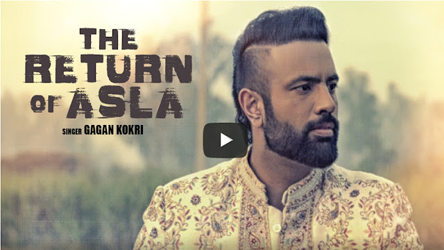 Gagan Kokri The Return of Asla Lyrics - Matt Sheron Wala
