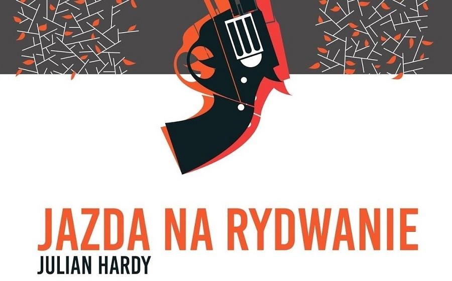 Jazda na rydwanie - Julian Hardy