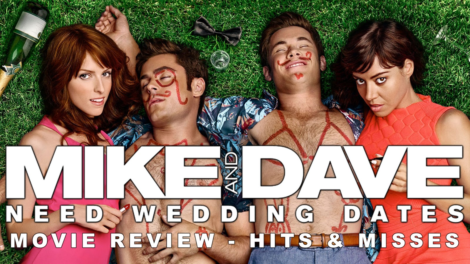 movie review Mike and Dave Need Wedding Dates podcast