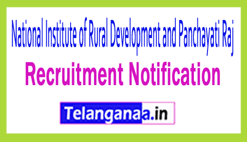 National Institute of Rural Development and Panchayati Raj NIRD Recruitment Notification