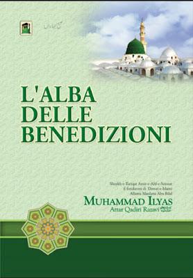 Download: L'Alba Delle Benedizioni pdf in Italian by Maulana Ilyas Attar Qadri