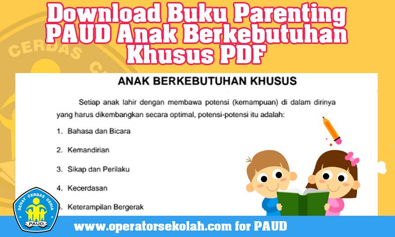 Download Buku Parenting PAUD Anak Berkebutuhan Khusus PDF.jpg