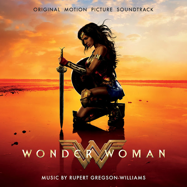 Rupert Gregson-Williams - Wonder Woman: Original Motion Picture Soundtrack Cover