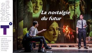 LA NOSTALGIE DU FUTUR PIER PAOLO PASOLINI et GUILLAUME LE BLANC / CATHERINE MARNAS  theatre Tours