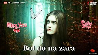 Bol Do Na Zara Dil Whatsapp Status Video Sad Song