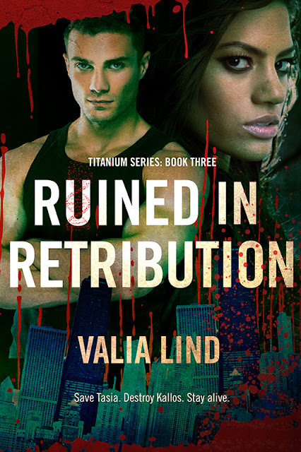 Cover Reveal: RUINED IN RETRIBUTION (Titanium #3) by Valia Lind