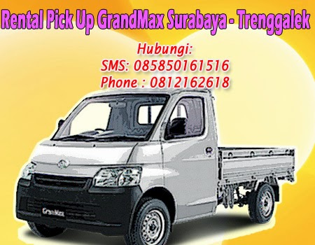 Rental Pick Up GranMax Surabaya-Trenggalek