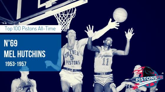 Mel Hutchins | PistonsFR, actualité des Detroit Pistons en France