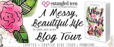 http://www.chapter-by-chapter.com/tour-schedule-a-messy-beautiful-life-by-sara-jade-alan-presented-by-entangled-teen/