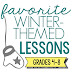 Favorite Winter-Themed Lessons