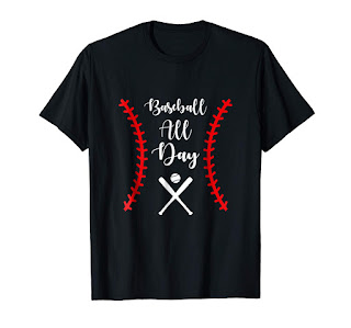 Baseball All Day T-shirt Funny Baseball Gift Tee for men women kids