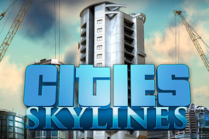 How to Download and Install Game Cities Skylines for Computer (PC) or Laptop