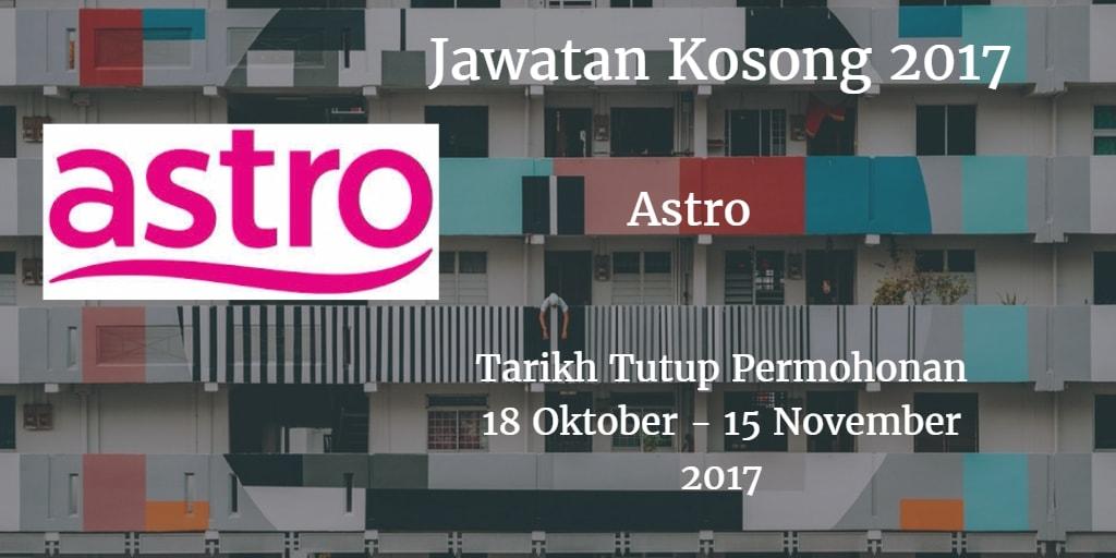Jawatan Kosong Astro 18 Oktober - 15 November 2017