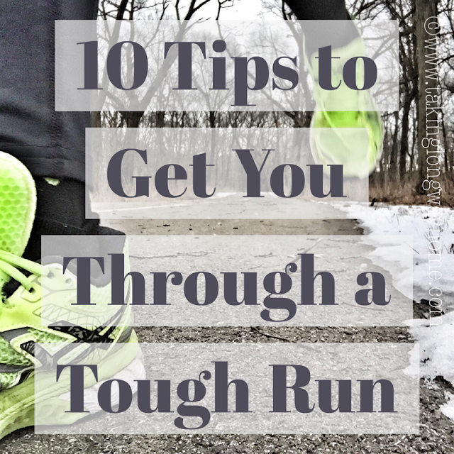 10 Tips to Get You Through a Tough Run