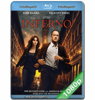 INFERNO (2016) FULL 1080P HD MKV ESPAÑOL LATINO