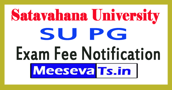 Satavahana University SU PG Exam Fee Notification 2017