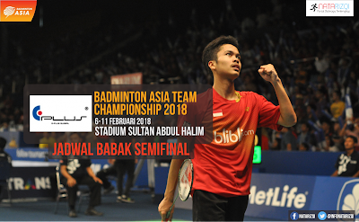 Semifinal Badminton Asia Team Championship 2018